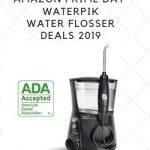 Best Amazon Prime Day Waterpik Water Flosser Deals 2019