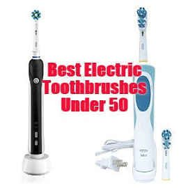 5 Best Electric Toothbrush under 50 in 2019